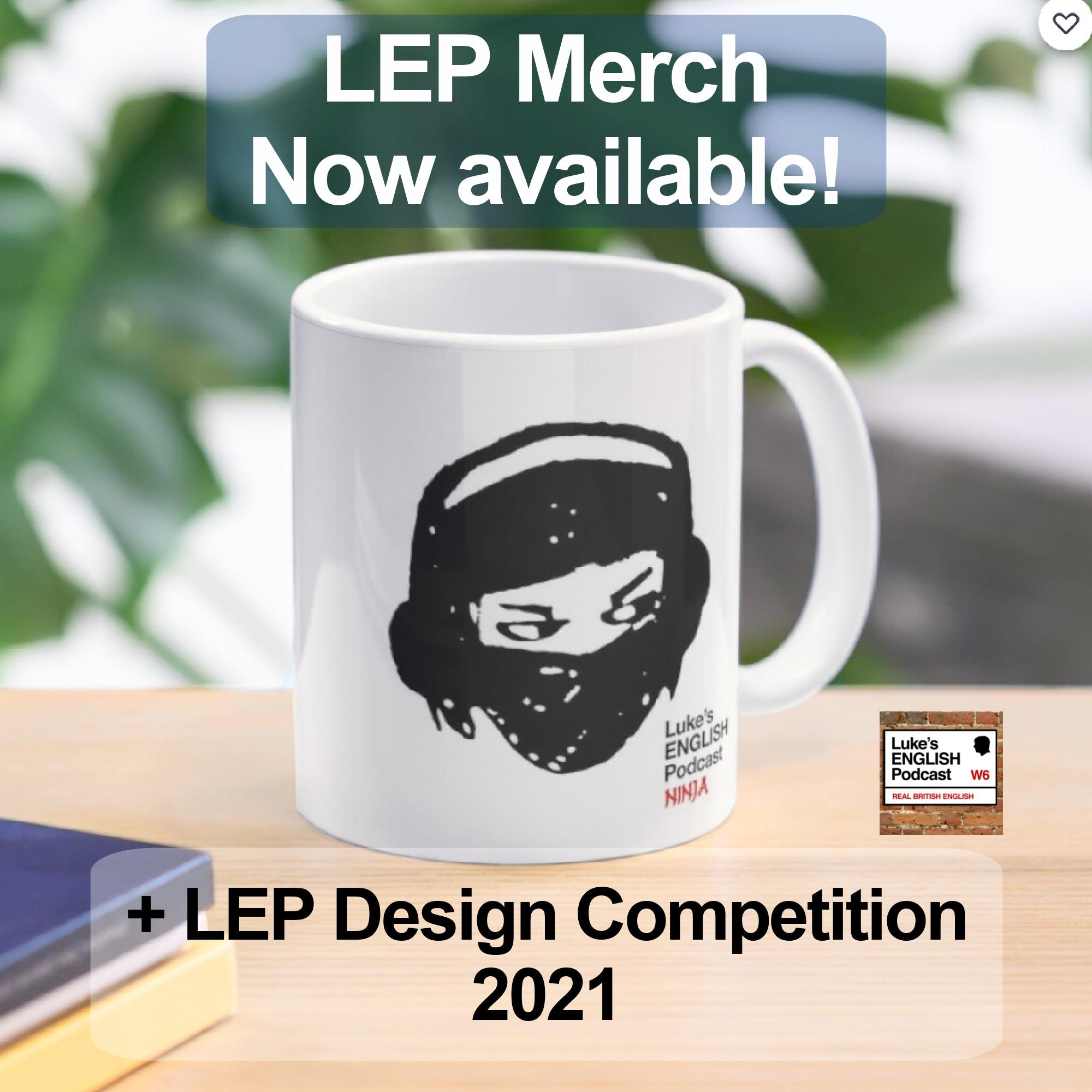 742. NEW LEP T-SHIRTS & MERCH + LEP DESIGN COMPETITION 2021 with James