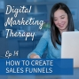 Artwork for Ep 14   How to Create Sales Funnels