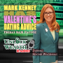 Artwork for Valentine's Day Date Ideas With Mark Kenny