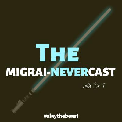 The Migrai-Nevercast! show image