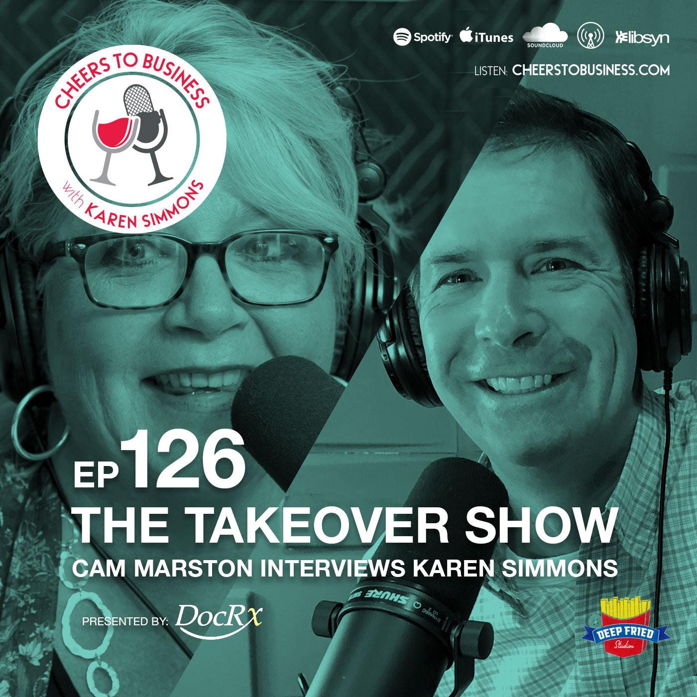 Cam Marston Interviews Karen: The Takeover Show show art