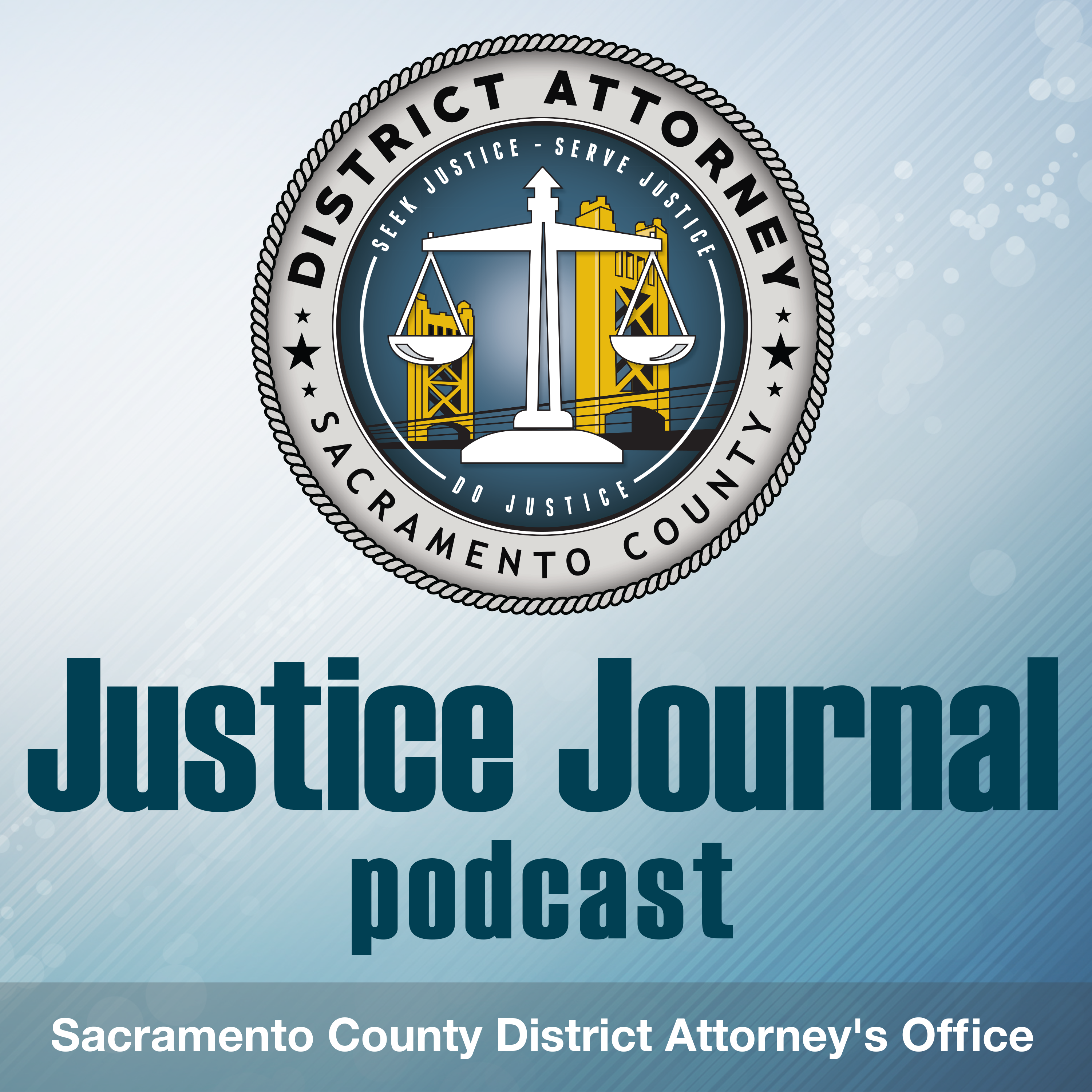 Special COVID-19 Series: Five Elected District Attorneys and Peace Over Violence On Serving, Protecting Victims and Denim Day (2-Part Series)– Justice Journal Episode 36