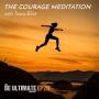 Artwork for The COURAGE Meditation (20 min.)