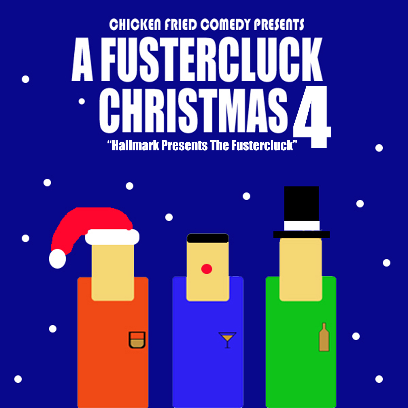 The Fustercluck Ep 171: Hallmark Presents: A Fustercluck Chrimmet 4