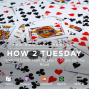 Artwork for HOW 2 TUESDAY #3 - Deck Of Cards: How To Stay In Shape On The Road