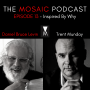 Artwork for Ep 013: Inspired By Why with Trent Munday