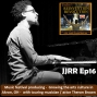 Artwork for JJRR Ep16 Music festival producing - Growing the arts cutlure in Akron, OH - with touring musician / actor Theron Brown