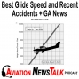 Artwork for 200 What You Need to Know about Best Glide Speed, Recent Accidents + GA News