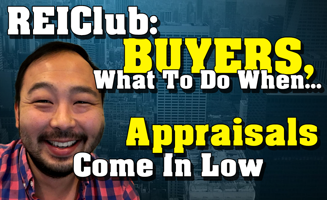 Artwork for Buyers: What To Do When Real Estate Appraisals Come In Too High or Low