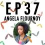 Artwork for 37: Angela Flournoy & #TOB16