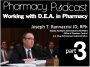Artwork for Working with the DEA in Pharmacy (PART 3) - Pharmacy Podcast Episode 445