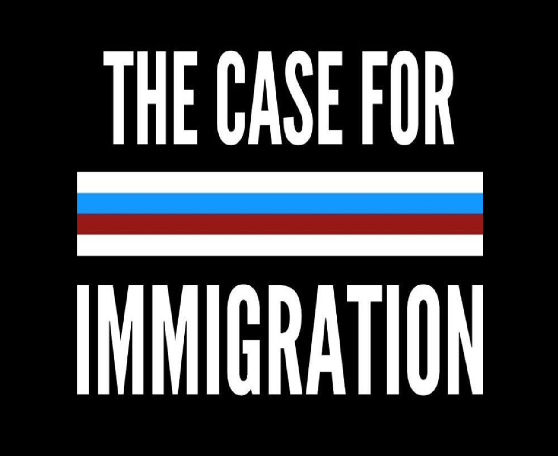 The Case For Immigration show art