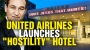 Artwork for United Airlines launches HOSTILITY hotel