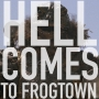 Artwork for Hell Comes To Frogtown