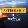 "Artwork for Astrology Hub Podcast Ep 034 - Astrology for ""Real"" Relationships: An Interview with Astrologer & Psychic Medium, Jessica Lanyadoo"