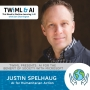 Artwork for AI for Humanitarian Action with Justin Spelhaug - TWiML Talk #226
