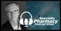 Artwork for Introducing the Specialty Pharmacy Podcast Show - Pharmacy Podcast Episode 331