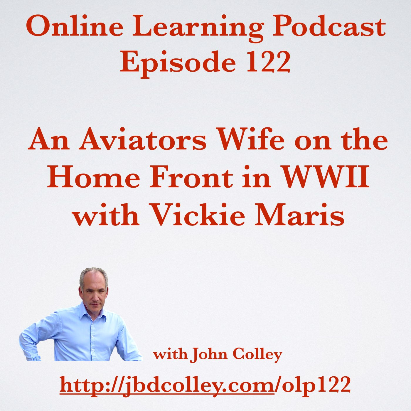 An Aviators Wife on the Home Front in WWII with Vickie Maris