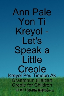Get a Free Sample of Very Popular Haitian Creole Verb Tense Markers, Phrases and Expressions (Free-Creole-Tense_Markers-Phrases-Expressions.mp3)