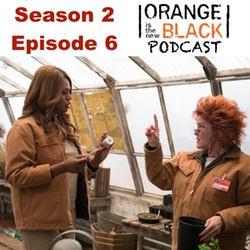 s2e6 You Also Have A Pizza - The Orange is the New Black Podcast