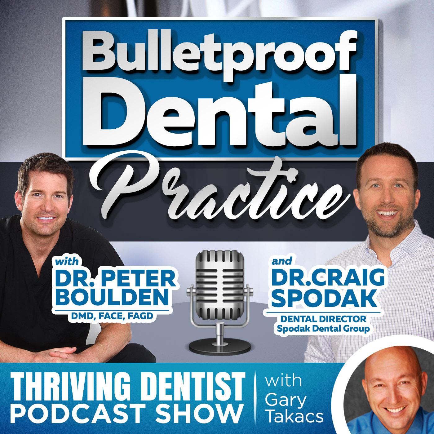 Artwork for DENTISTRY: Dr. Spodak Talks with Gary Takacs on Thriving Dentist Podcast Show