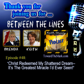 TTM048-Christ Redeemed My Shattered Dream--It's The Greatest Miracle I'd Ever Seen