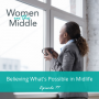 Artwork for EP #79: Believing What's Possible in Midlife