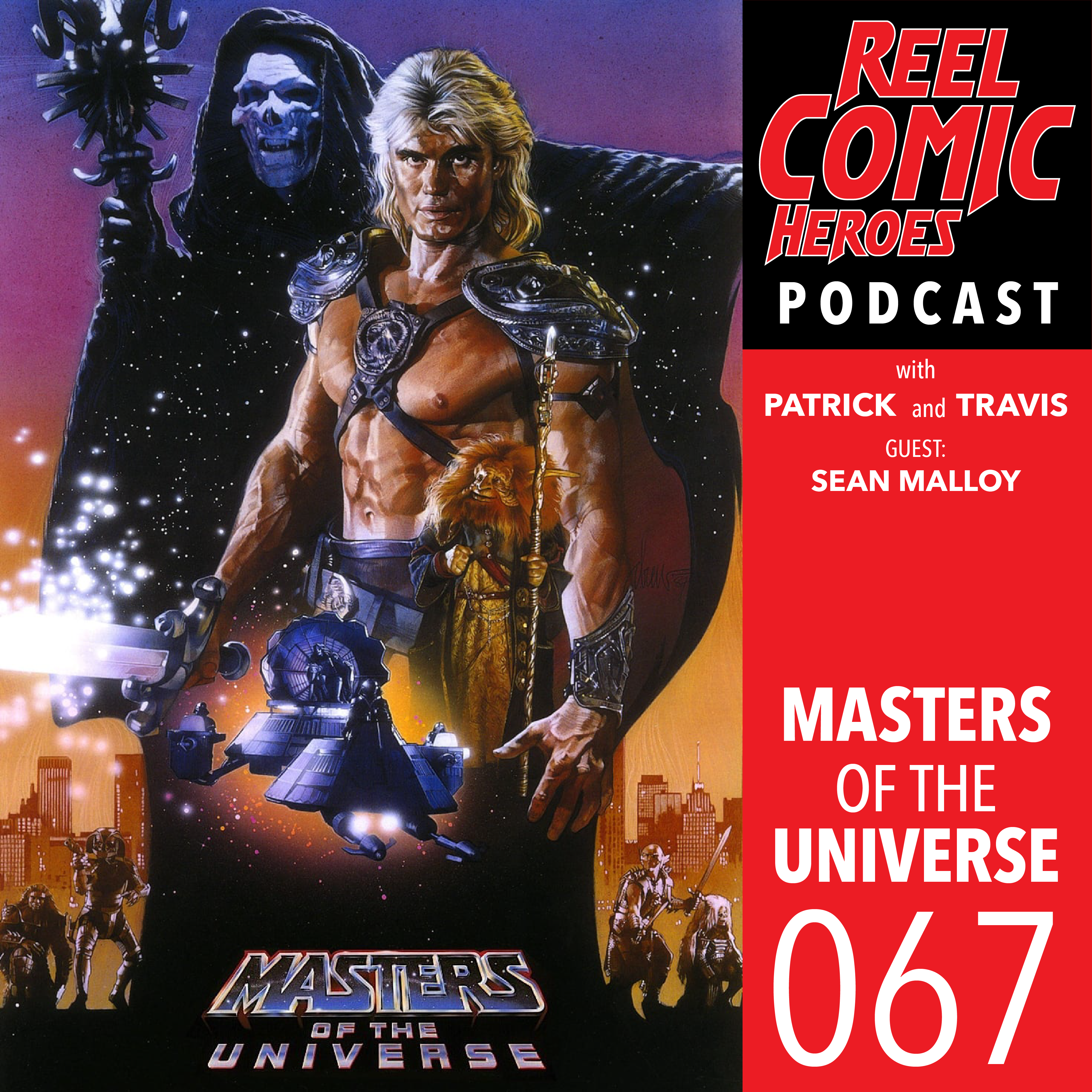 Artwork for Reel Comic Heroes 067 - Masters of the Universe with Sean Malloy
