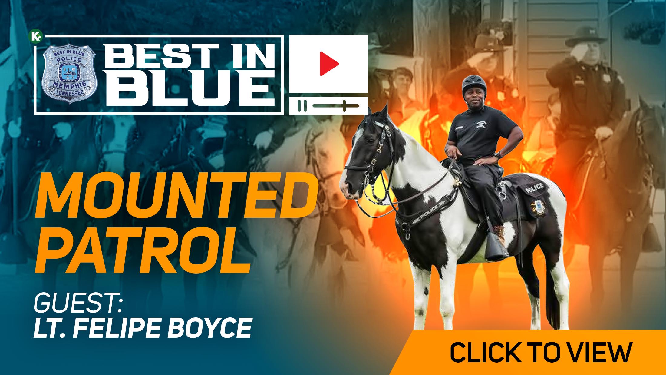 Artwork for Mounted Patrol w/Lt. Felipe Boyce | BEST IN BLUE | KUDZUKIAN NETWORK