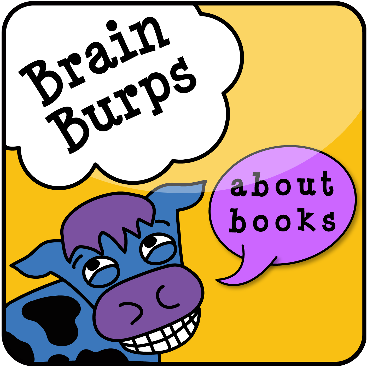 Brain Burps About Books: Children's Book Publishing Podcast