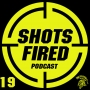 Artwork for Shots Fired Episode 19: The Only Thing To Stop A Good Guy With A Gun Is A Cop With A Gun