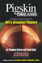 Dr Steve Below, Author of Pigskin Dreams Explains How To Live A Hall of Fame Life