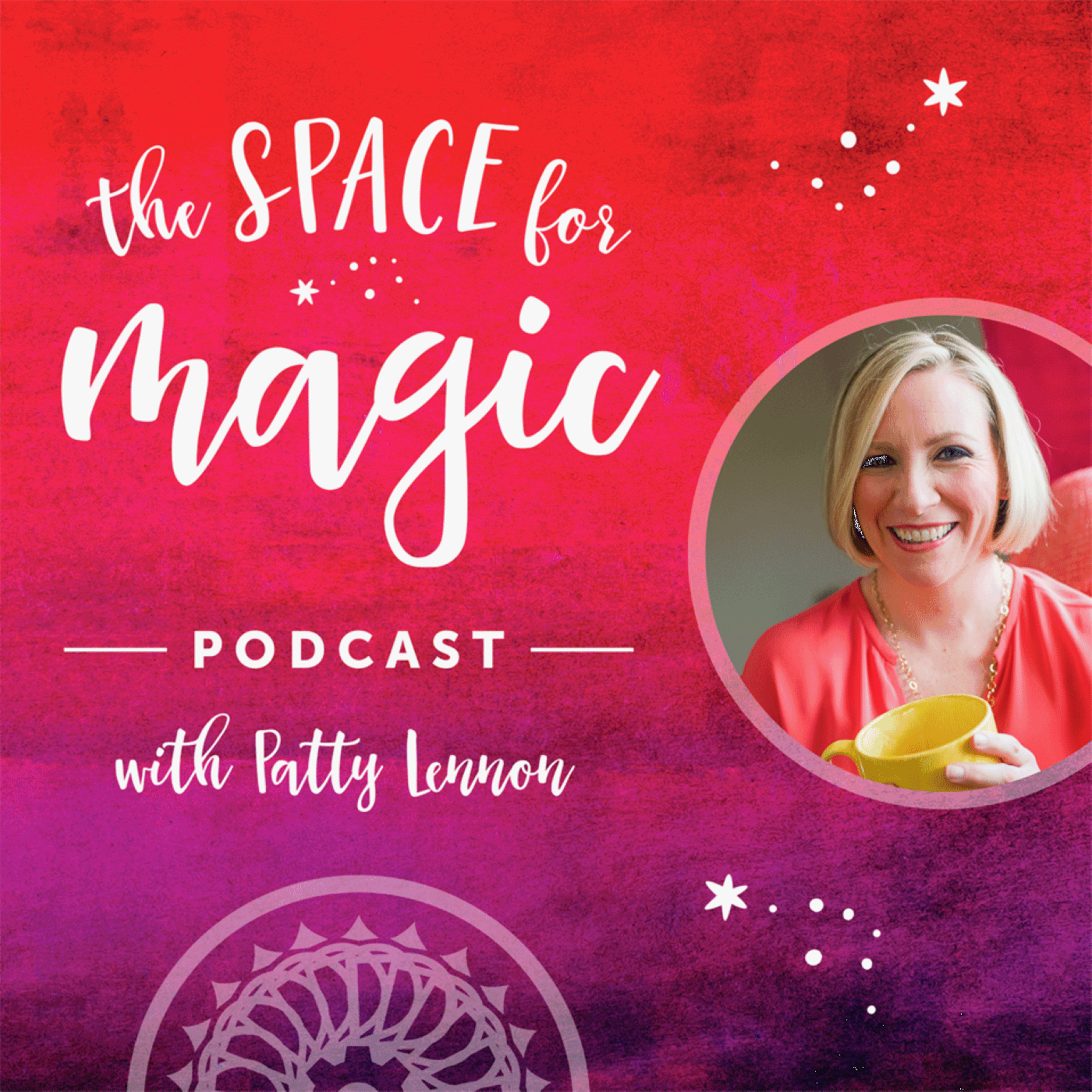 The Space For Magic Podcast with Patty Lennon show art