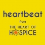 Artwork for Reflections on The Heart of Hospice, Heartbeat Episode 171