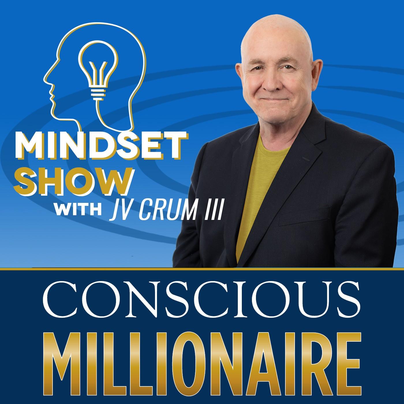 Conscious Millionaire Mindset show art