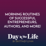 Artwork for MINI-SODE | Morning Routines of Successful Entrepreneurs, Authors, and More!