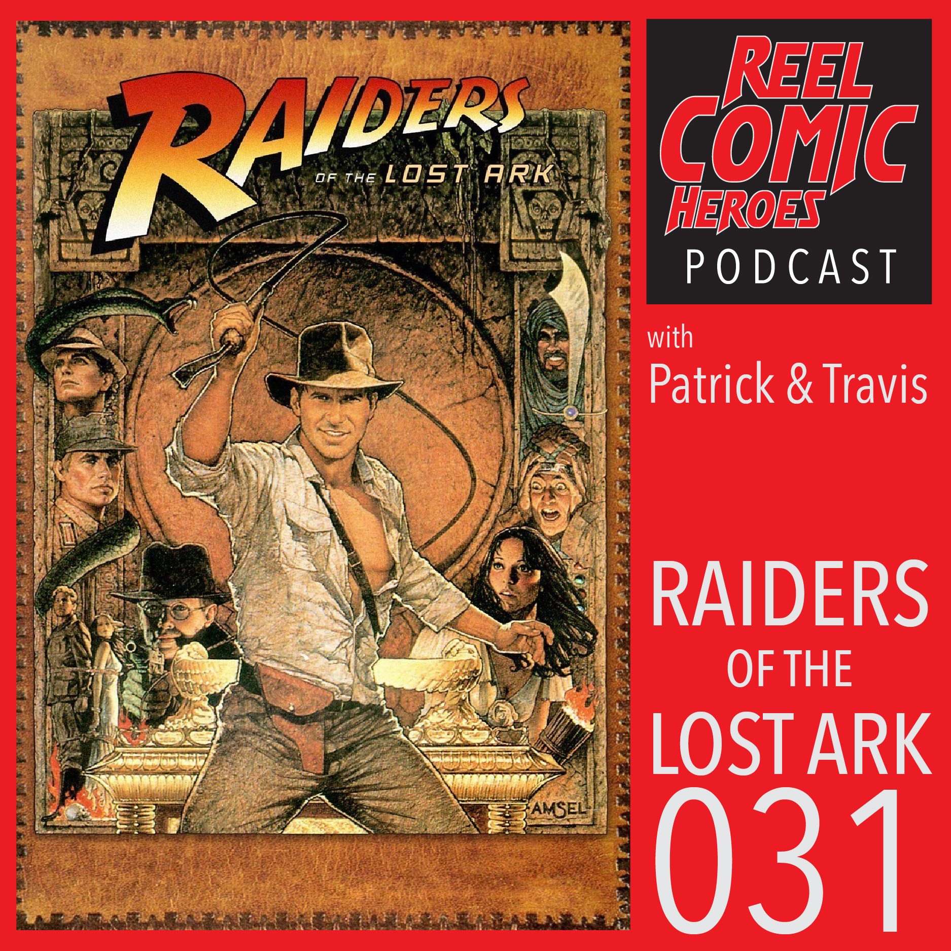 Artwork for Reel Comic Heroes 031 - Raiders of the Lost Ark with No Time For Heroics