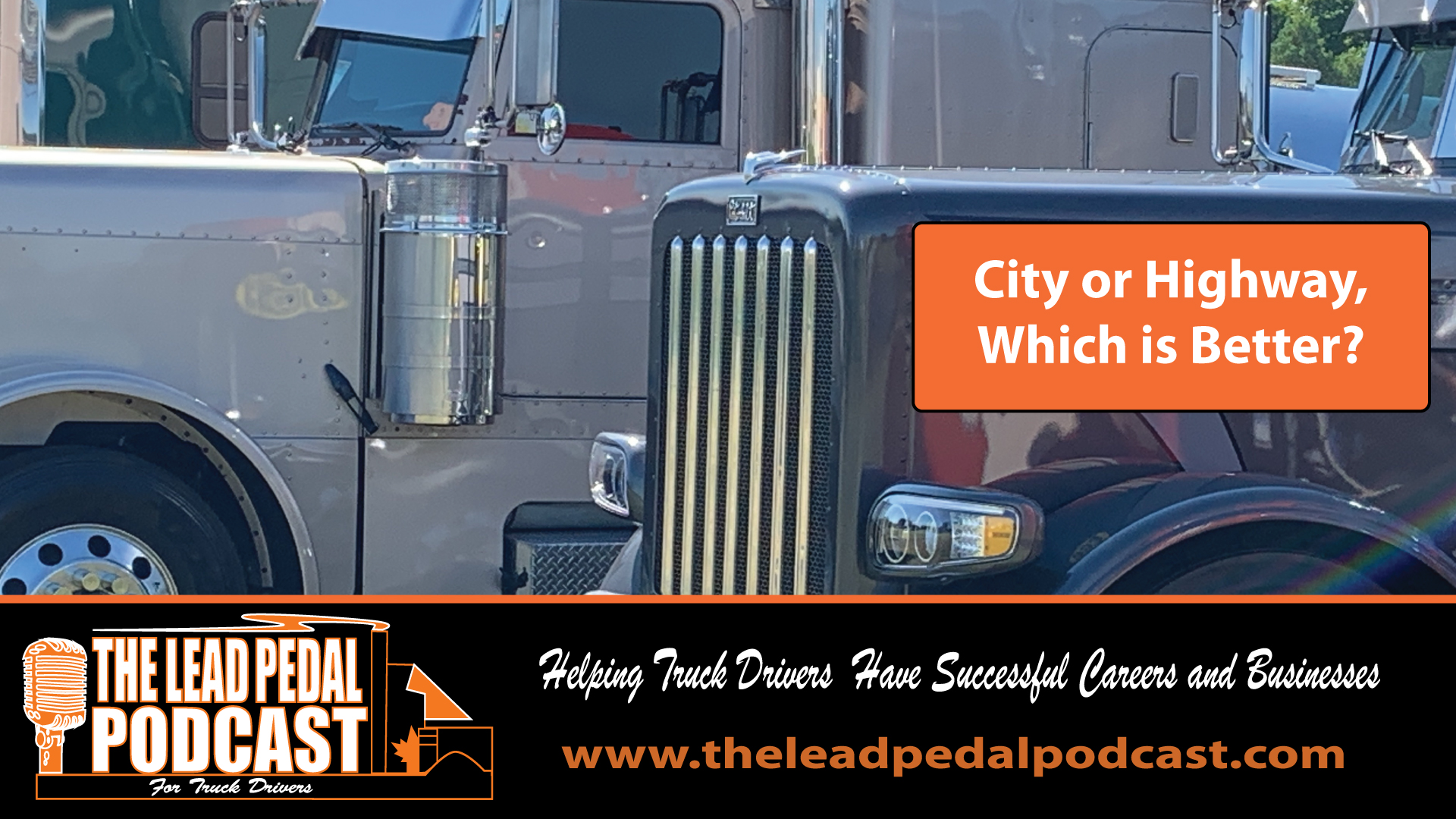 LP608 Should Your Work in the City or the Highway as a Truck Driver