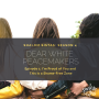Artwork for Dear White Peacemakers: Let's get Started