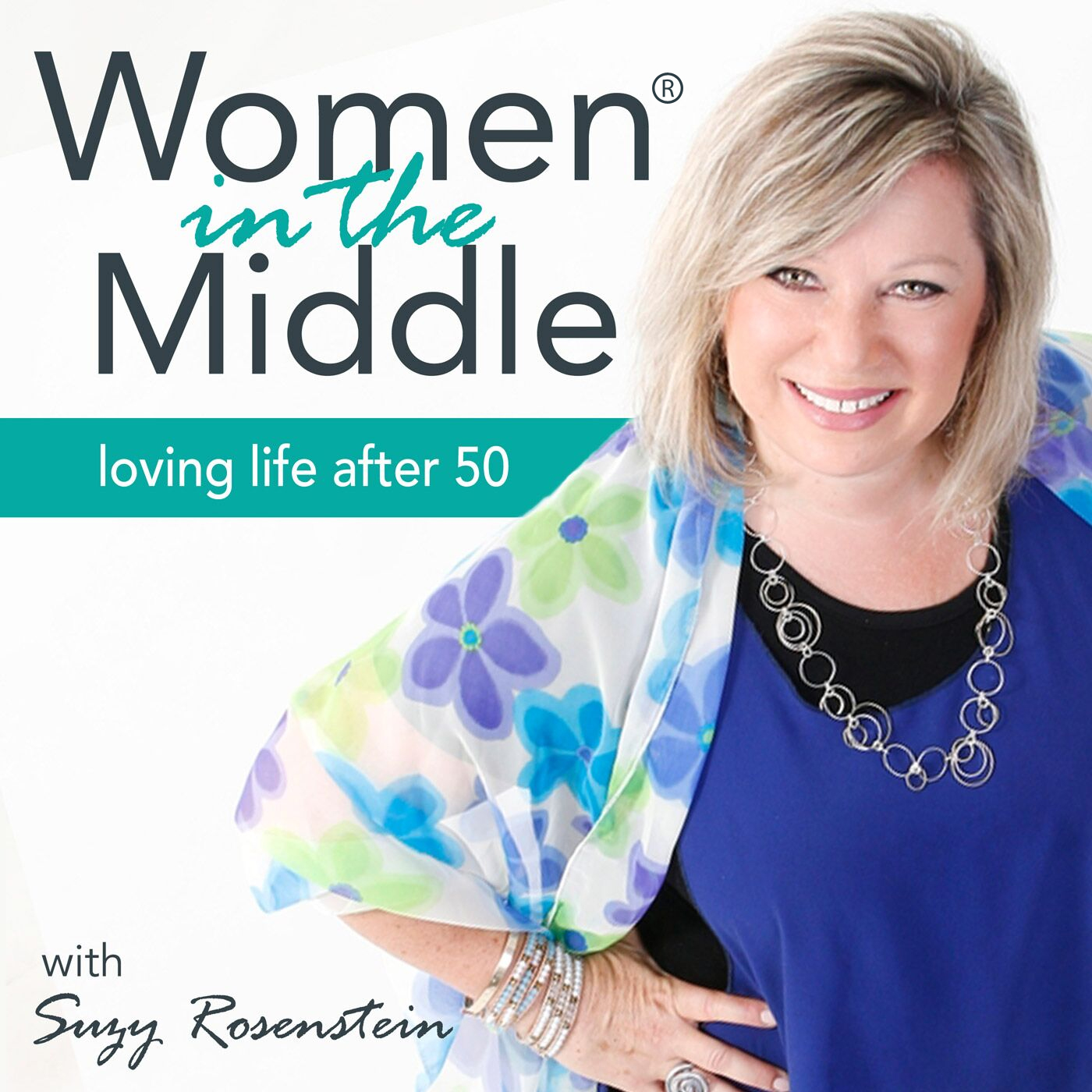 Women in the Middle®: Loving Life After 50 - Midlife Podcast show art