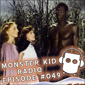 Monster Kid Radio #049 - Paul McComas Walked with a Zombie, Part Two