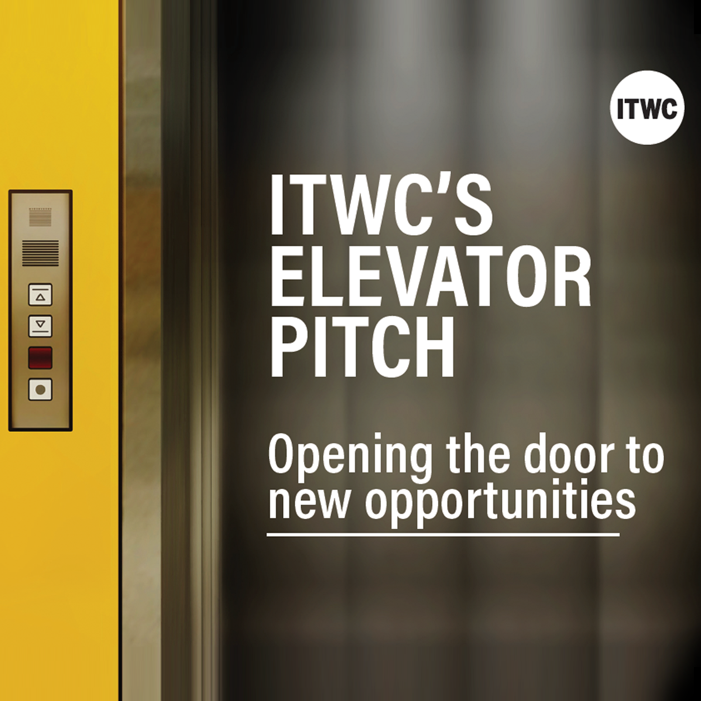 ITWC's Elevator Pitch show art