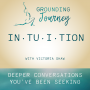 Artwork for Intuition —seeing with your soul with Victoria Shaw