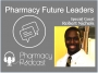 Artwork for Pharmacy Future Leaders - Robert Nichols - Pharmacy Podcast Episode 365