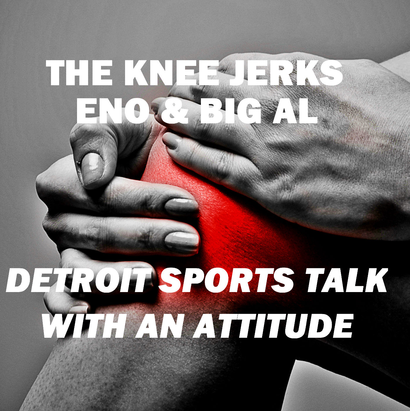 Artwork for The Knee Jerks - Eno and Big Al - SVG, Zetterberg, Ebron and NCAA Tournament talk