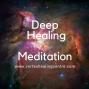 Artwork for 0012 Deep Healing Meditation