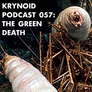 057: The Green Death