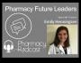 Artwork for Pharmacy Future Leaders - Emily Henningsen - Pharmacy Podcast Episode 449