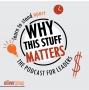 Artwork for Why This Stuff Matters - Episode 7, Featuring Will Jones