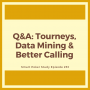 Artwork for Data Mining, Calling with Kings and Loose-aggressive Tournament Players | Q&A Podcast #253